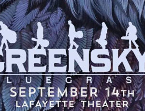 Greensky Bluegrass at the Lafayette Theater September 14