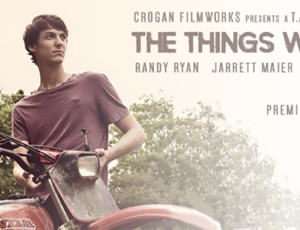 The Things We've Seen Makes Its Lafayette Debut Saturday Night!