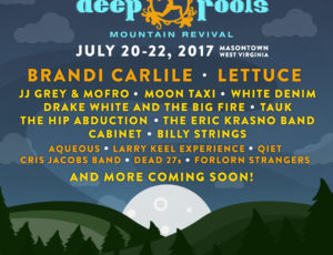 DEEP ROOTS MOUNTAIN REVIVAL ANNOUNCES INITIAL 2017 LINEUP